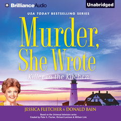 Murder, She Wrote: Killer in the Kitchen: A Murder, She Wrote Mystery Audiobook, by Jessica Fletcher, Donald Bain