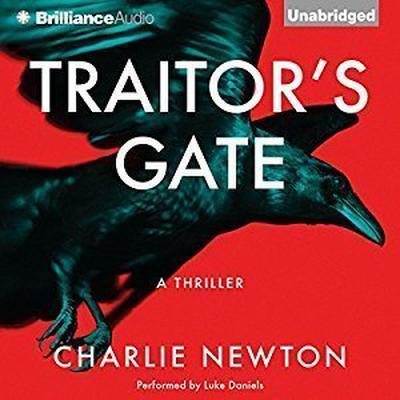 Traitors Gate Audiobook, by Charlie Newton
