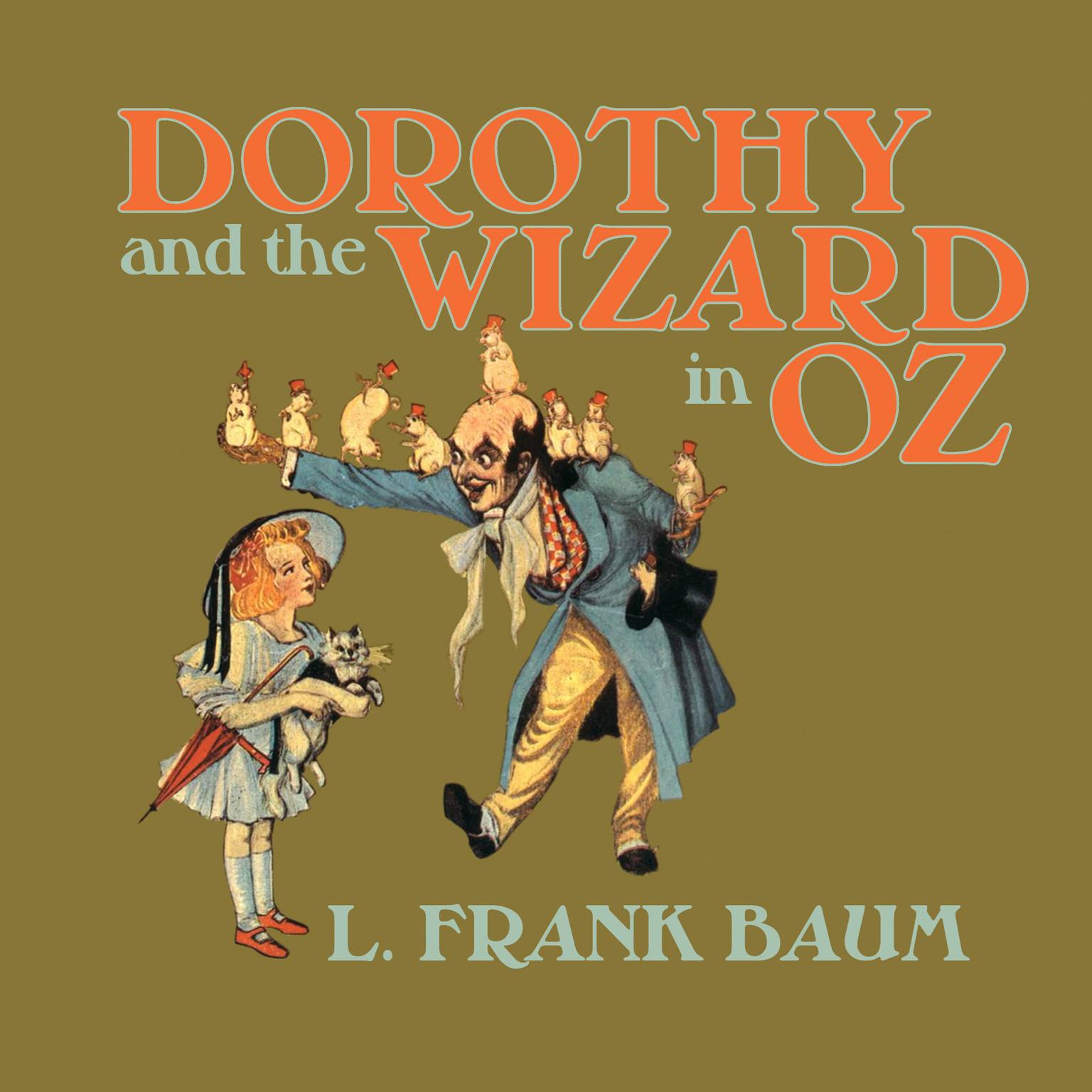 Printable Dorothy and the Wizard in Oz Audiobook Cover Art