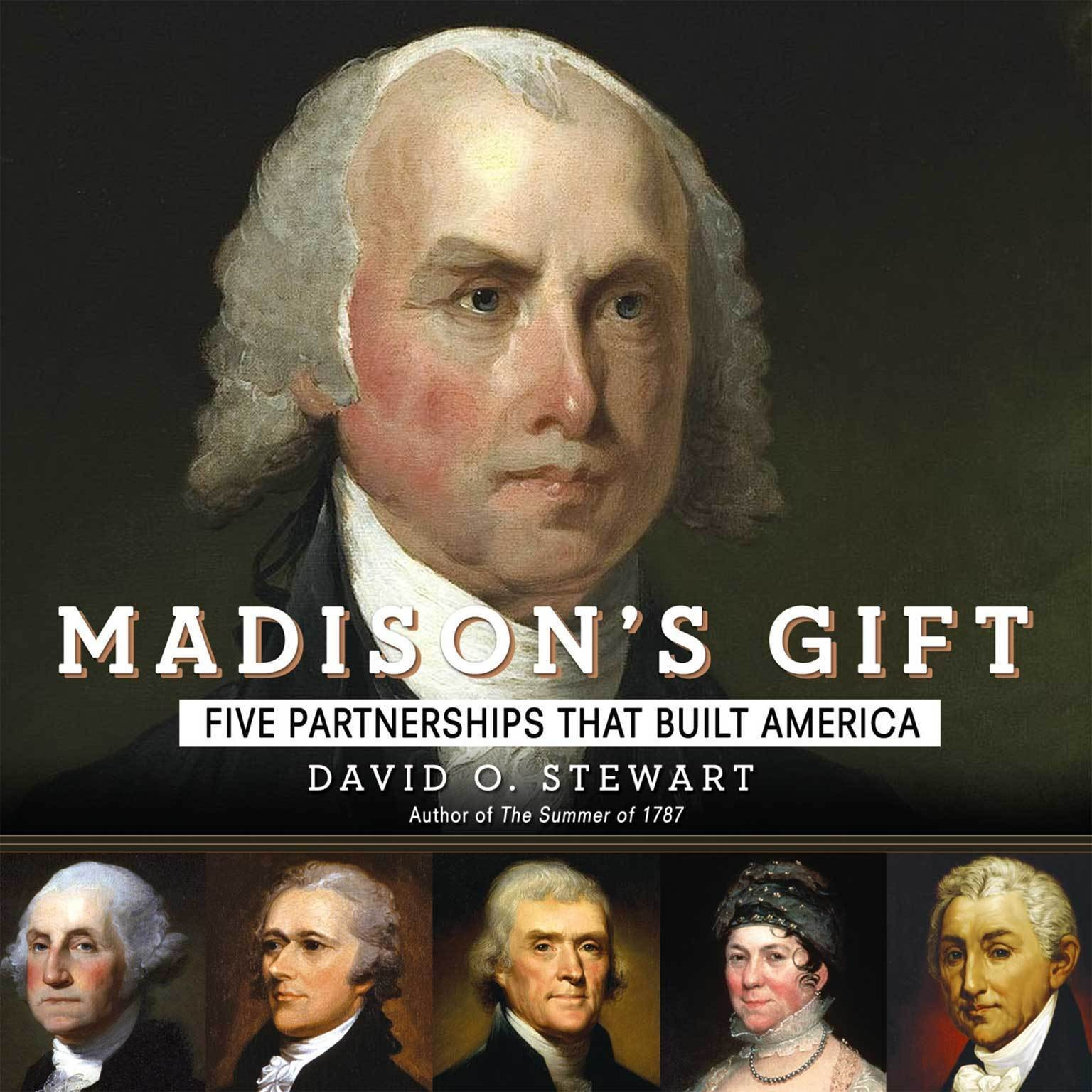 Printable Madison's Gift: Five Partnerships That Built America Audiobook Cover Art