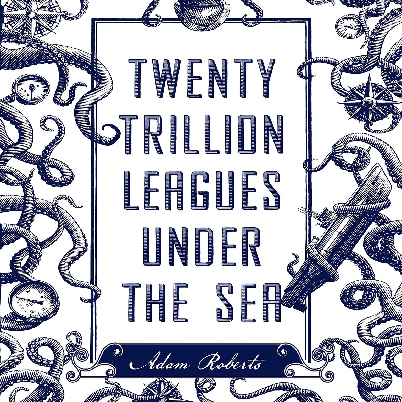Printable Twenty Trillion Leagues Under the Sea: An Illustrated Science Fiction Novel Audiobook Cover Art