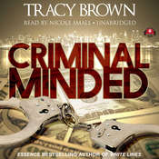 Criminal Minded: A Novel Audiobook, by Tracy Brown