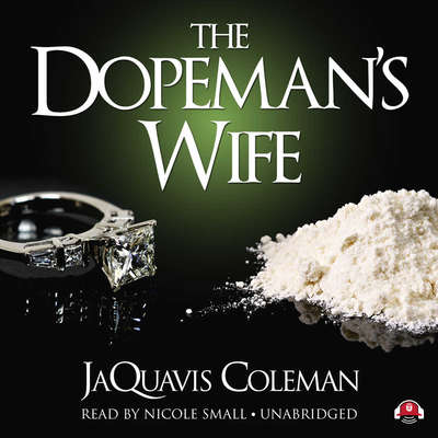 The Dopeman's Wife Audiobook, by