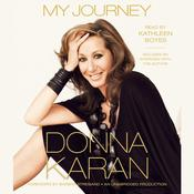My Journey Audiobook, by Donna Karan