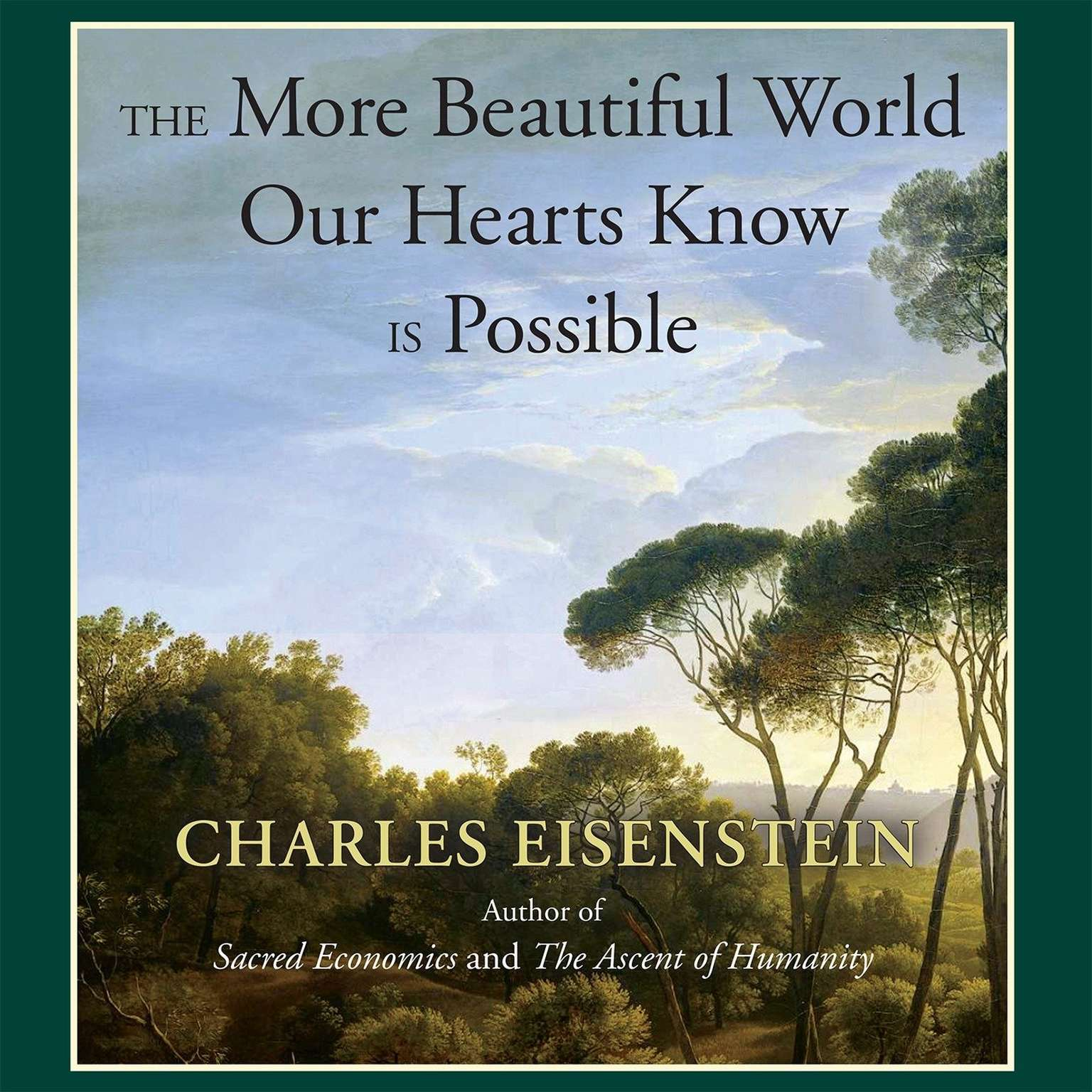Printable The More Beautiful World Our Hearts Know Is Possible Audiobook Cover Art