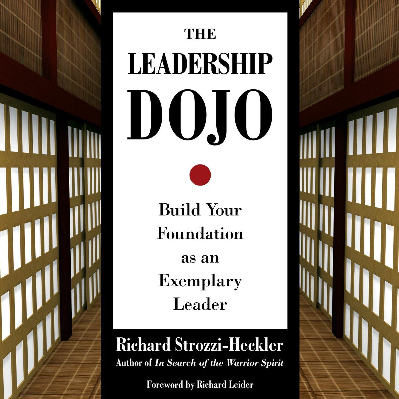 Printable The Leadership Dojo: Build Your Foundation as an Exemplary Leader Audiobook Cover Art