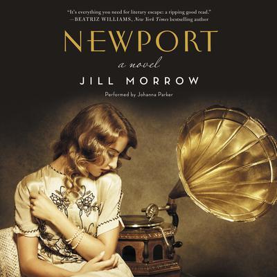 Newport: A Novel Audiobook, by Jill Morrow