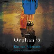 Orphan #8: A Novel, by Kim van Alkemade