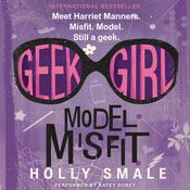 Model Misfit Audiobook, by Holly Smale
