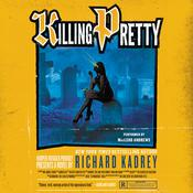 Killing Pretty: A Sandman Slim Novel, by Richard Kadrey