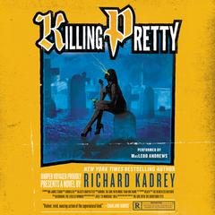 Killing Pretty: A Sandman Slim Novel Audiobook, by Richard Kadrey