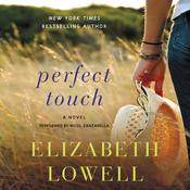 Perfect Touch: A Novel, by Elizabeth Lowell