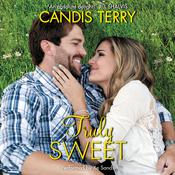 Truly Sweet, by Candis Terry