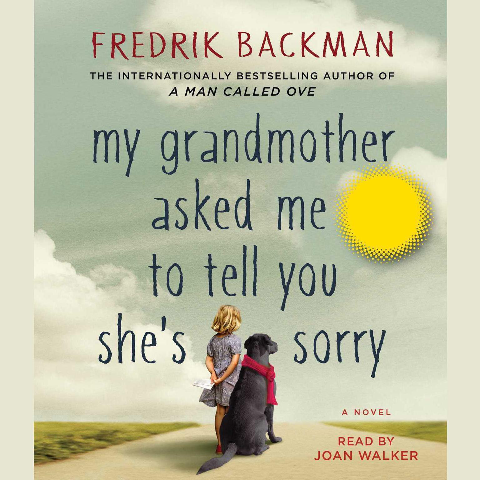 Printable My Grandmother Asked Me to Tell You She's Sorry: A Novel Audiobook Cover Art
