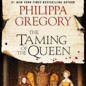 The Taming of the Queen, by Philippa Gregory