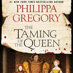The Taming of the Queen Audiobook, by Philippa Gregory