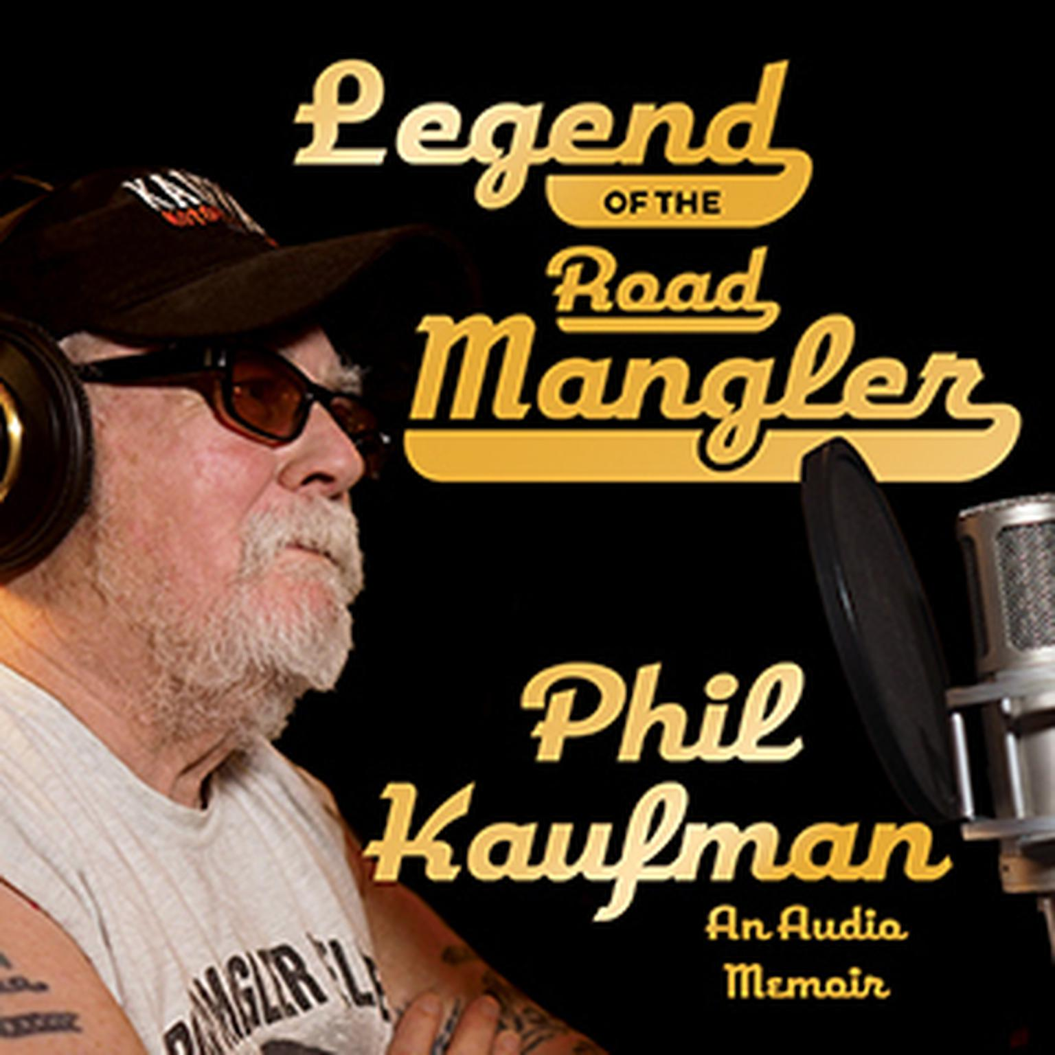 Printable Legend of the Road Mangler: An Audio Memoir Audiobook Cover Art
