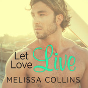 Let Love Live Audiobook, by Melissa Collins