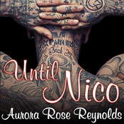 Until Nico Audiobook, by Aurora Rose Reynolds
