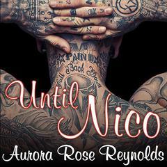 Until Nico Audiobook, by Aurora Rose Reynolds