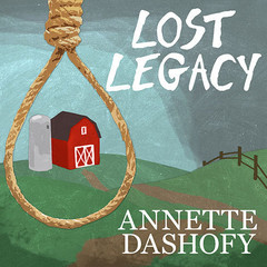 Lost Legacy Audiobook, by Annette Dashofy
