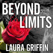 Beyond Limits Audiobook, by Laura Griffin