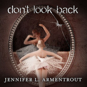 Don't Look Back, by Jennifer L. Armentrout