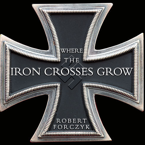 Printable Where the Iron Crosses Grow: The Crimea 1941-44 Audiobook Cover Art