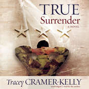 True Surrender: A Novel Audiobook, by Tracey Cramer-Kelly