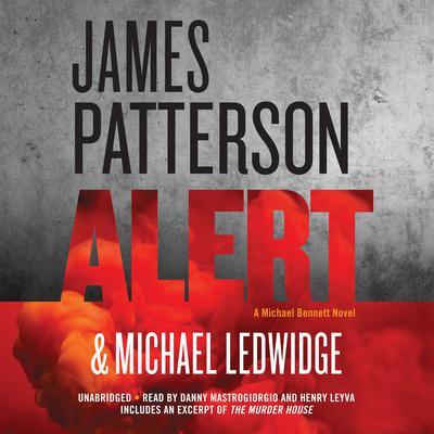 Alert: A Michael Bennett Novel Audiobook, by Michael Ledwidge