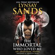 The Immortal Who Loved Me, by Lynsay Sands, Samantha Quan
