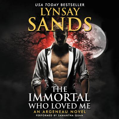 The Immortal Who Loved Me: An Argeneau Novel Audiobook, by Lynsay Sands
