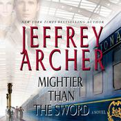 Mightier Than the Sword: A Novel Audiobook, by Jeffrey Archer