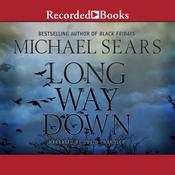 Long Way Down Audiobook, by Michael Sears