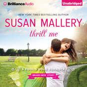 Thrill Me Audiobook, by Susan Mallery