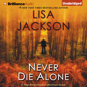 Never Die Alone: A Rick Bentz / Reuben Montoya Novel Audiobook, by Lisa Jackson