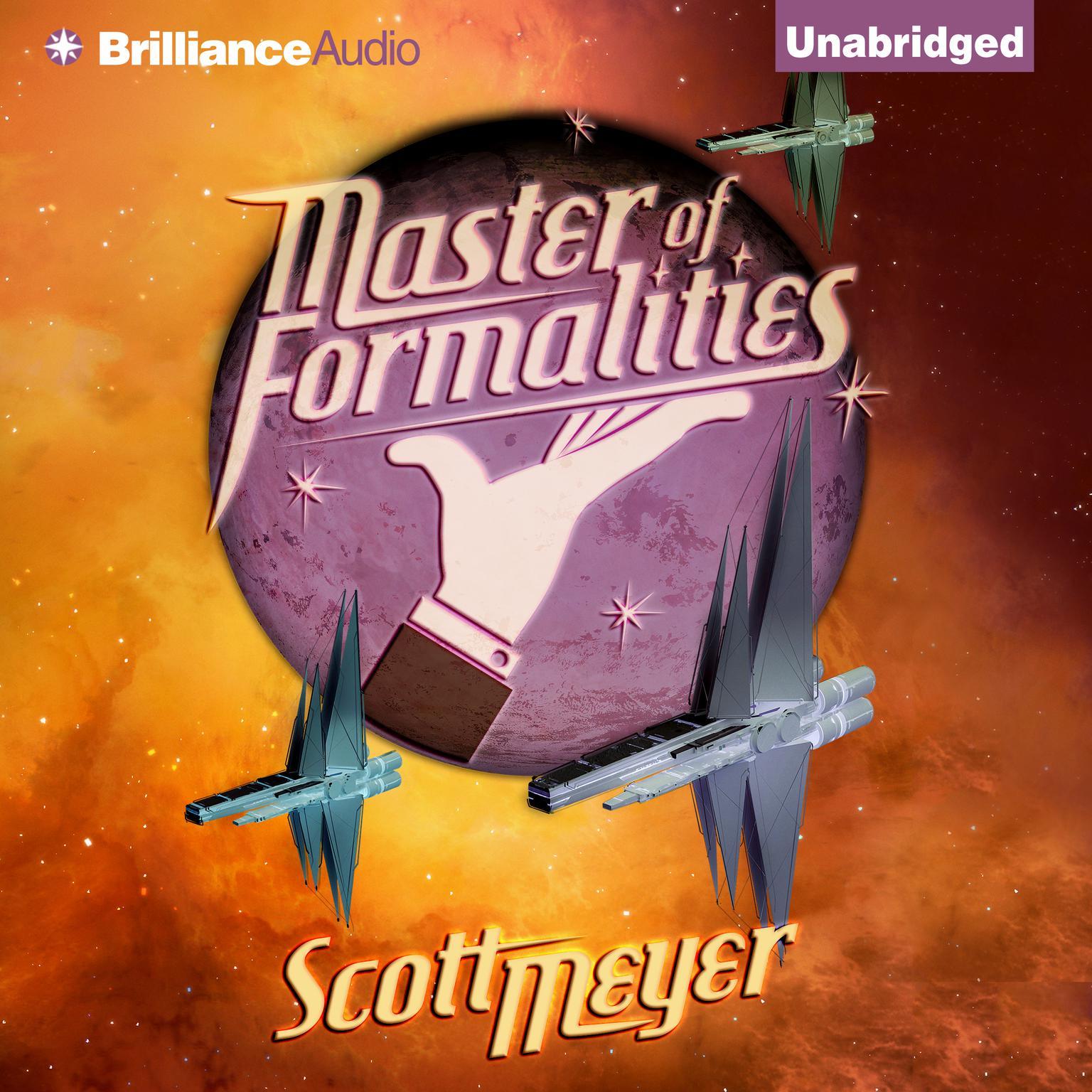 Master of Formalities Audiobook, by Scott Meyer