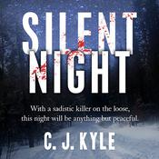 Silent Night, by C. J. Kyle