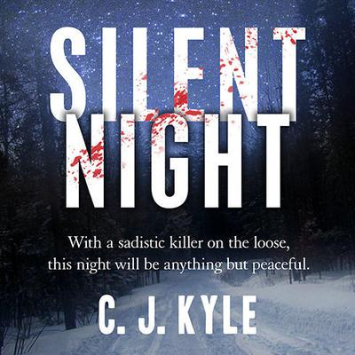 Silent Night Audiobook, by C. J. Kyle