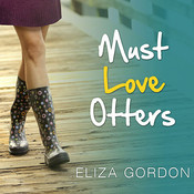 Must Love Otters Audiobook, by Eliza Gordon