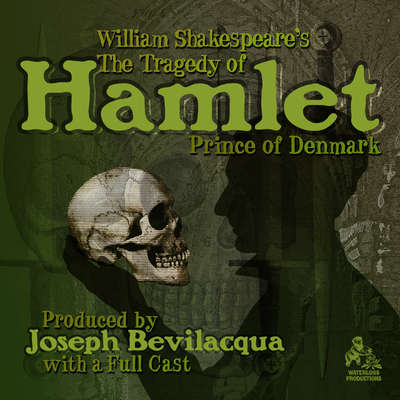 The Tragedy of Hamlet, Prince of Denmark Audiobook, by William Shakespeare