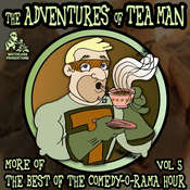 The Adventures of Tea Man: More of the Best of the Comedy-O-Rama Hour Audiobook, by Joe Bevilacqua