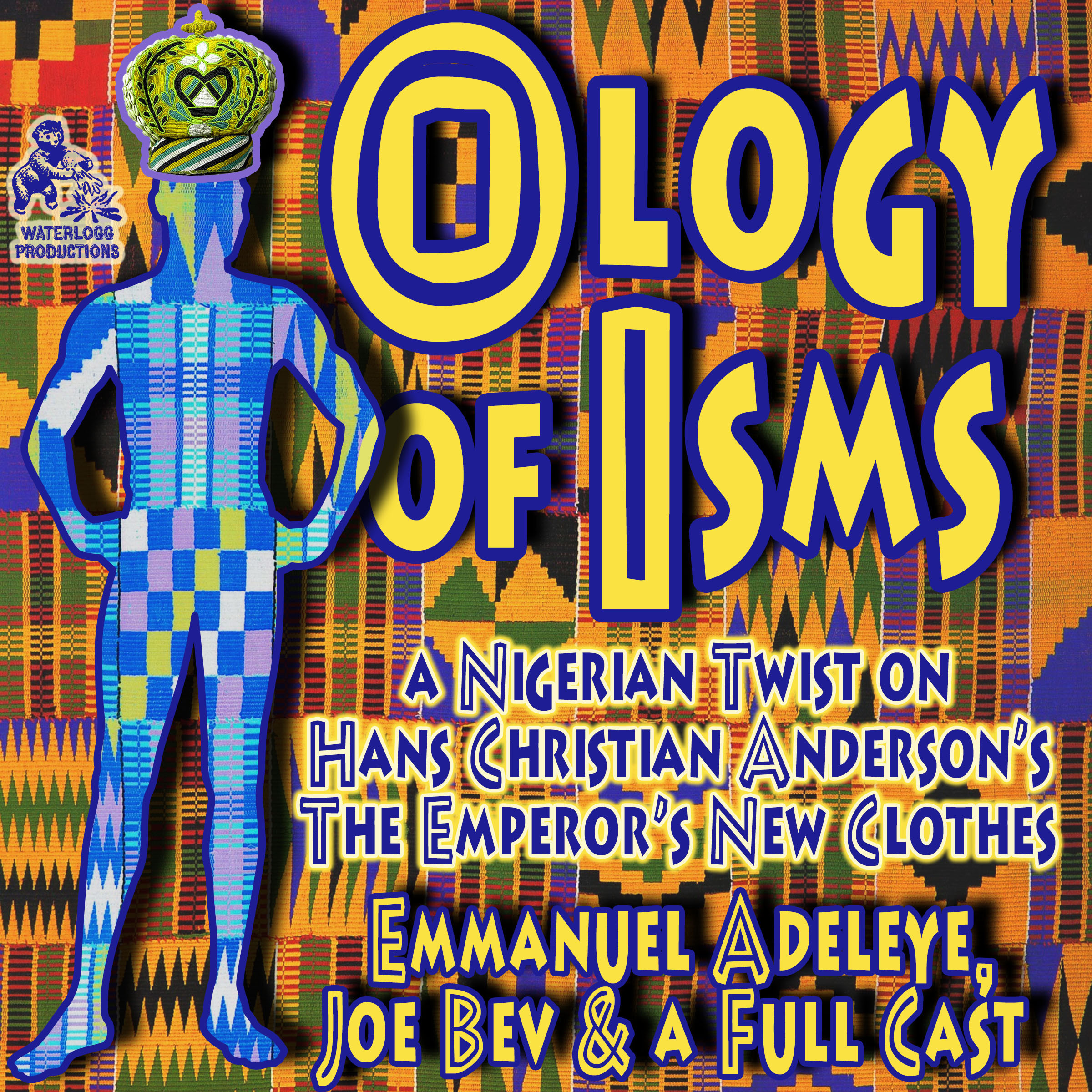 Printable The Ology of Isms: A Nigerian Twist on The Emperor's New Clothes Audiobook Cover Art