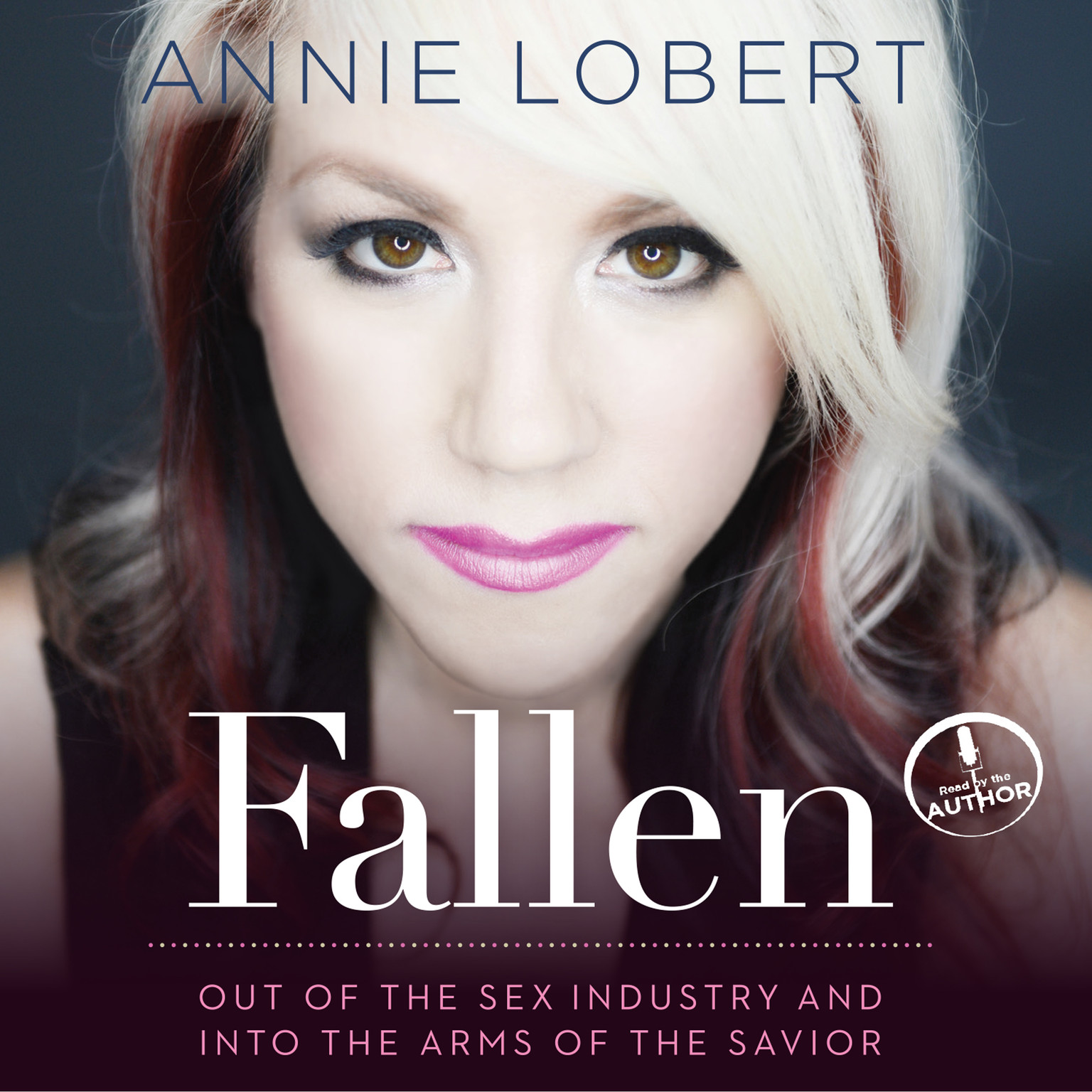 Printable Fallen: Out of the Sex Industry & Into the Arms of the Savior Audiobook Cover Art