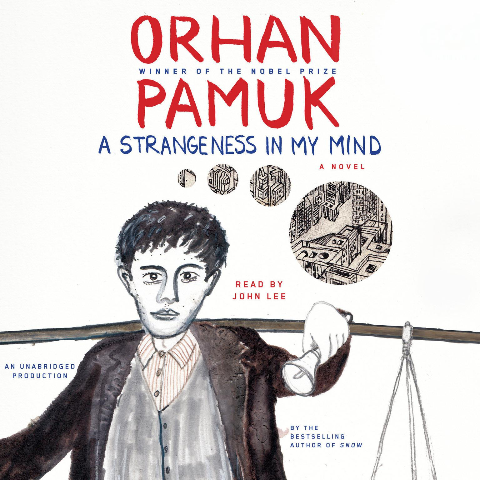 Printable A Strangeness in My Mind: A novel Audiobook Cover Art