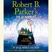 Robert B. Parkers The Devil Wins Audiobook, by Reed Farrel Coleman