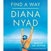 Find a Way Audiobook, by Diana Nyad
