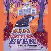 The Odds of Getting Even, by Sheila Turnage