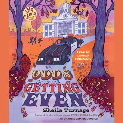 The Odds of Getting Even Audiobook, by Sheila Turnage
