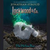 Lockwood & Co., Book 3: The Hollow Boy Audiobook, by Jonathan Stroud